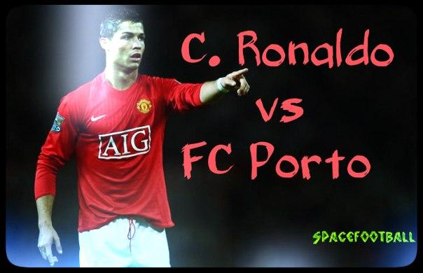 Криштиану Роналду, Лига чемпионов УЕФА, Реал Мадрид, Порту, Манчестер Юнайтед